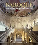 Baroque. Architecture, Sculpture, Pai...
