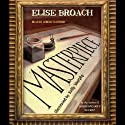 Masterpiece (       UNABRIDGED) by Elise Broach Narrated by Jeremy Davidson