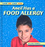 Aneil Has a Food Allergy (Like Me Like You)