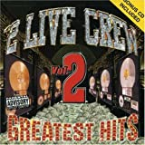 """2 Live Crew - Greatest Hits, Vol. 2"""