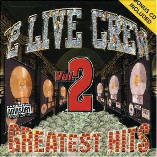 2 Live Crew - 2 Live Crew: Greatest Hits Vol.2 - Zortam Music