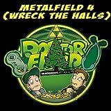 Metalfield 4 (Wreck The Halls)