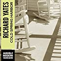 Cold Spring Harbor Audiobook by Richard Yates Narrated by Marc Vietor