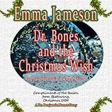 Dr. Bones and the Christmas Wish Audiobook by Emma Jameson Narrated by Matthew Lloyd Davies