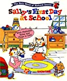RICHARD SCARRY BEST BOARD BOOKS SALLYS FIRST DAY AT SCHOOL (Best Board Books Ever)