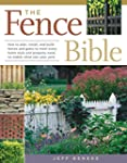 The Fence Bible: How to plan, install...