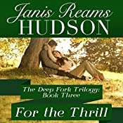 For the Thrill | Janis Reams Hudson
