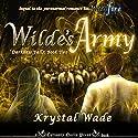 Wilde's Army Audiobook by Krystal Wade Narrated by Eileen Stevens