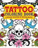 Tattoo Coloring Book: A Fantastic Selection of Exciting Imagery (Arcturus Coloring Books)