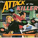 Various Artists Attack of the Killer B's