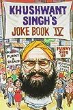 Khushwant Singh's Joke Book 4 (v. 4) (8122201962) by Khushwant Singh