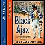 Black Ajax | George MacDonald Fraser