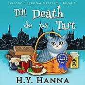 Till Death Do Us Tart: Oxford Tearoom Mysteries, Book 4 | H.Y. Hanna