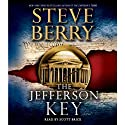 The Jefferson Key: A Novel (       UNABRIDGED) by Steve Berry Narrated by Scott Brick