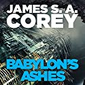 Babylon's Ashes: Book Six of the Expanse Hörbuch von James S. A. Corey Gesprochen von: Jefferson Mays