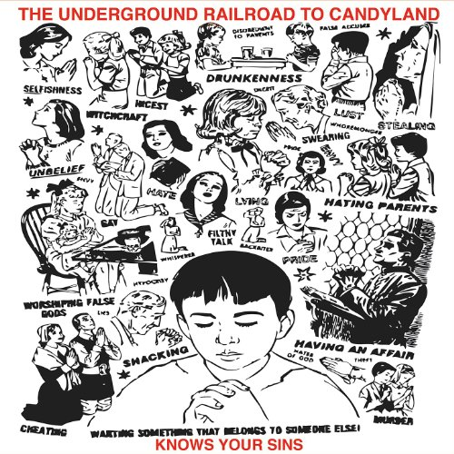 The Underground Railroad To Candyland-Knows Your Sins-CD-FLAC-2011-FATHEAD Download