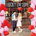 Lucky in Love | Kasie West