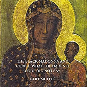 The Black Madonna and Christ Audiobook