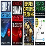 Binary Options: 4 Manuscripts + 5 Free Bonus Books: Binary Options Beginners, Binary Options Advanced, Binary Options Pitfalls, Binary Trading Strategies, Binary Options Trading | Ken McLinton