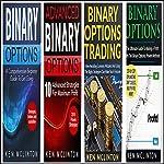 Binary Options: 4 Manuscripts + 5 Free Bonus Books: Binary Options Beginners, Binary Options Advanced, Binary Options Pitfalls, Binary Trading Strategies, Binary Options Trading | Ken McLinton