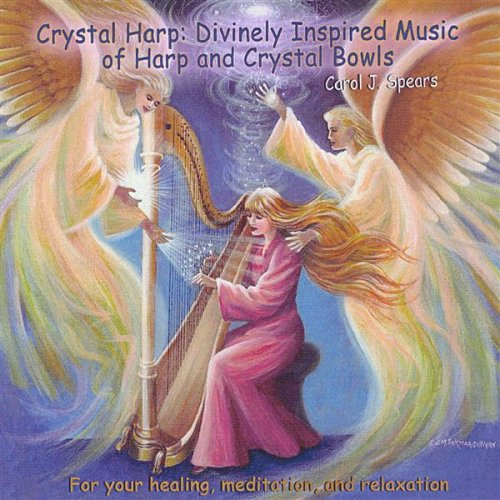 Crystal Harp:Divinely Inspired Music of Harp and Crystal Bowls