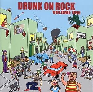 Drunk On Rock Volume 1
