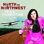 North By Northwest: Paula Poundstone...