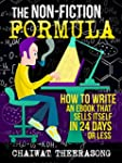 The Non-Fiction Formula: How to Write...