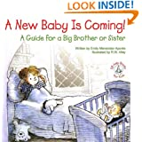 A New Baby Is Coming!: A Guide for a Big Brother or Sister (Elf-Help Books for Kids)