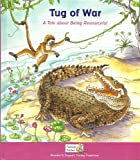 img - for Tug of War: A Tale about Being Resourceful book / textbook / text book
