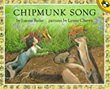 Chipmunk Song (Lodestar Unicorn Paperback) (0140547967) by Ryder, Joanne