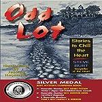 Odd Lot: Stories to Chill the Heart, Book 1 | Steve Burt