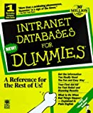 Intranet & Web Databases for Dummies (For Dummies (Computer/Tech))