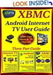 XBMC Android Internet TV User Guide:...
