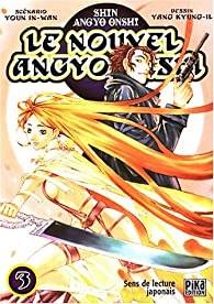 Le Nouvel Angyo Onshi, tome 3 par Youn In-Wan