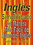 Ingl�s Simplificado (La Manera M�s F�...
