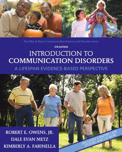 Introduction to Communication Disorders: A Lifespan...