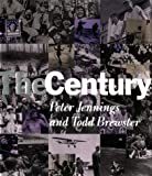 The Century (0385483279) by Jennings, Peter