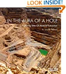 In The Aura Of A Hole: Exploring Site...