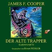 Der alte Trapper (Lederstrumpf 5) | James Fenimore Cooper