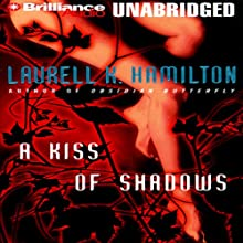 A Kiss of Shadows: Meredith Gentry, Book 1 Audiobook by Laurell K. Hamilton Narrated by Laural Merlington