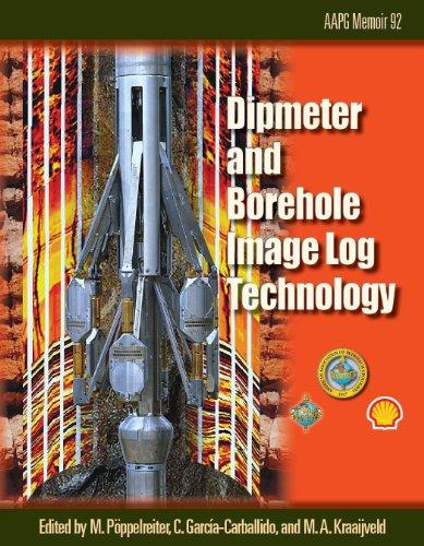 Dipmeter and Borehole Image Log Technology Memoir 92 Aapg Memoir089203579X : image
