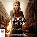 The Book Thief (       UNABRIDGED) by Markus Zusak Narrated by Dennis Olsen