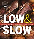 img - for Low and Slow: The Art and Technique of Braising, BBQ, and Slow Roasting book / textbook / text book