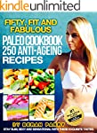 Paleo Recipe Book: The Fifty, Fit and...