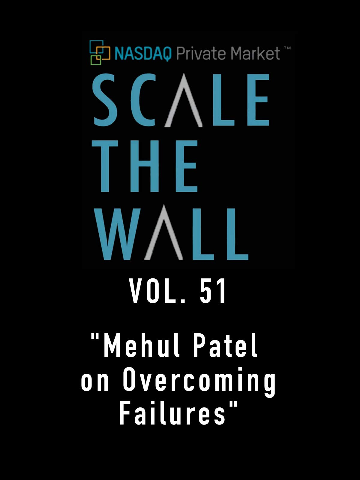 Scale the Wall Vol. 51
