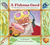 A Fishmas Carol: The Night Before Christmas for Fish and Their Friends