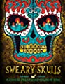 Sweary Skulls: A Spanish Swear Word Coloring Book: Midnight Edition: A Sugar Skull & Dia De Los Muertos Tattoo Coloring Book On Dramatic Black ... Books For Grown-Ups) (Spanish Edition)