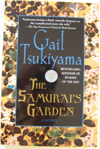 gail tsukiyamas the samurais garden essay This dark road to mercy by wiley cash the miniaturist by jessie burton the  samurai's garden by gail tsukiyama let's pretend this never happened by  jenny.