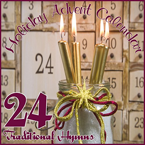 Holiday Advent Calendar: 24 Traditional Hymns